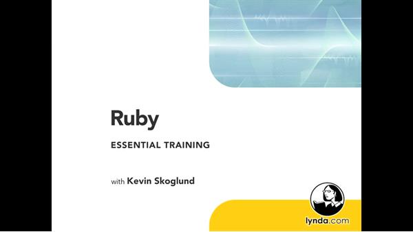 Welcome: Ruby Essential Training