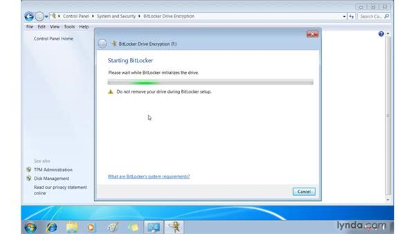 Securing drives with BitLocker Drive Encryption: Windows 7 Essential Training