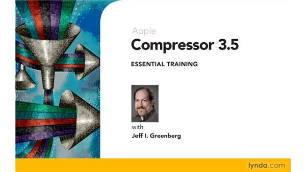 Goodbye: Compressor 3.5 Essential Training