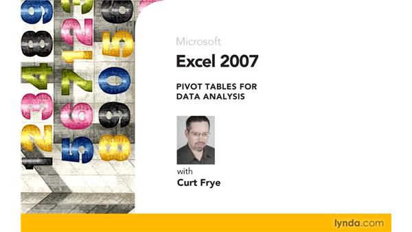 Goodbye: Excel 2007: Pivot Tables for Data Analysis