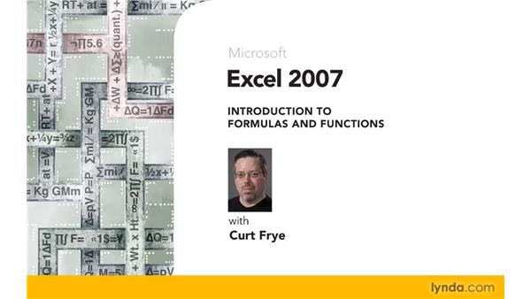 Goodbye: Excel 2007: Introduction to Formulas and Functions