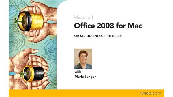 Goodbye: Office 2008 for Mac: Small Business Projects
