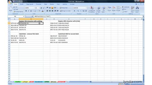 Adjusting character content with REPLACE and SUBSTITUTE: Excel 2007: Advanced Formulas and Functions