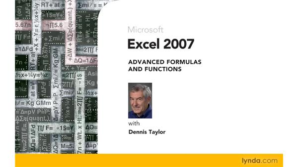 Goodbye: Excel 2007: Advanced Formulas and Functions