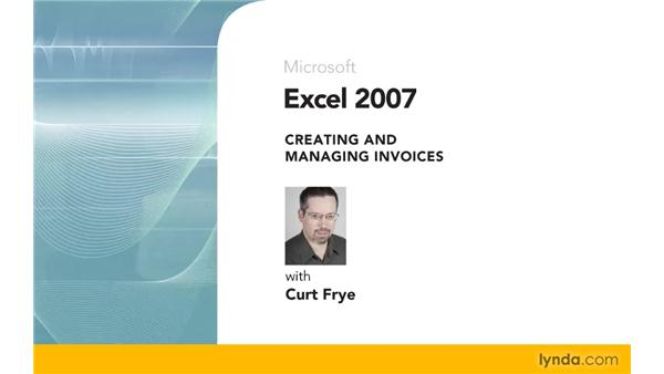 Goodbye: Excel 2007: Creating and Managing Invoices