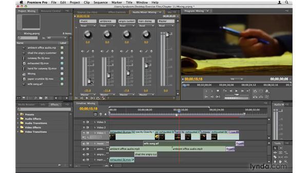 Mixing audio: Premiere Pro CS4 Beyond the Basics