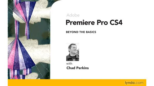 Goodbye: Premiere Pro CS4 Beyond the Basics