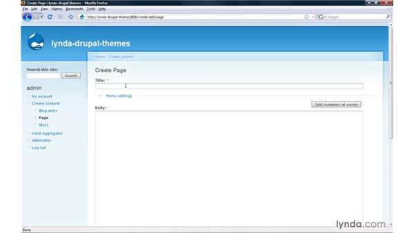 Creating pages with standard node content types: Drupal 6: Creating and Editing Custom Themes