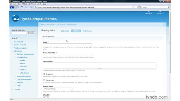 Finalizing site navigation: Drupal 6: Creating and Editing Custom Themes