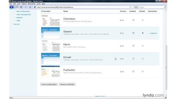 Choosing a default theme: Drupal 6: Creating and Editing Custom Themes