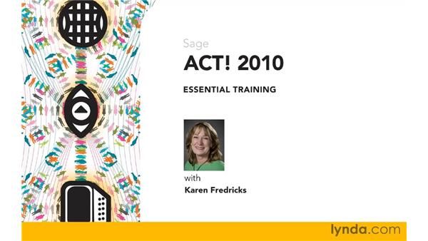 Goodbye: ACT! 2010 Essential Training