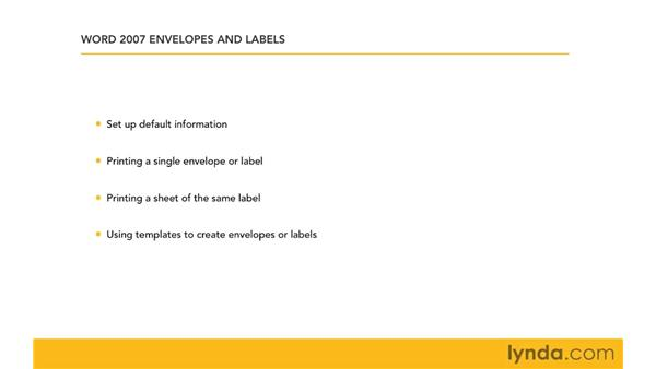 Goals and expectations for this course: Word 2007: Creating Envelopes and Labels