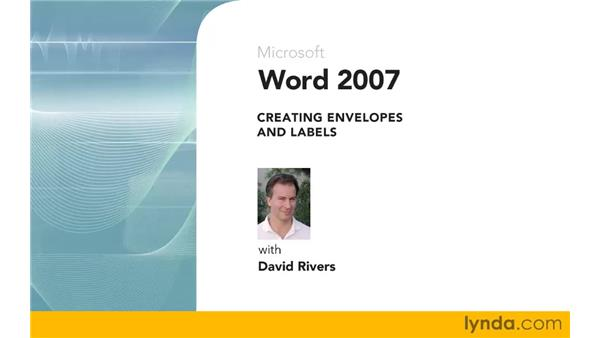 Goodbye: Word 2007: Creating Envelopes and Labels