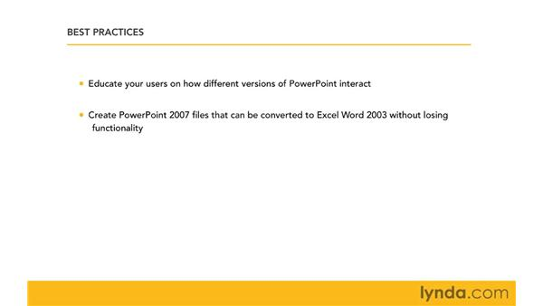 Best practices for managing files in a mixed environment: Migrating from PowerPoint 2003 to PowerPoint 2007