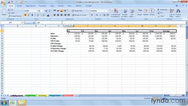 Adjusting horizontal and vertical cell alignment: Excel 2007: Advanced Formatting Techniques