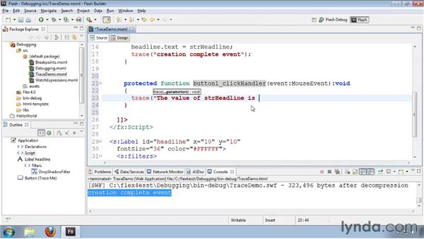 Tracing application execution: Flash Builder 4 and Flex 4 Essential Training
