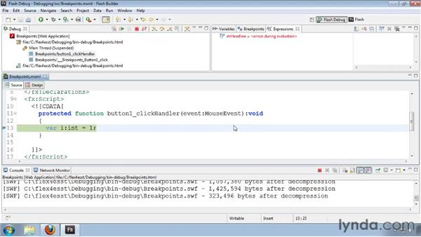 Using breakpoints: Flash Builder 4 and Flex 4 Essential Training