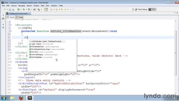 Using text input controls: Flash Builder 4 and Flex 4 Essential Training