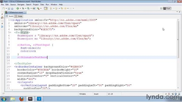 Using type, style name, and id selectors: Flash Builder 4 and Flex 4 Essential Training