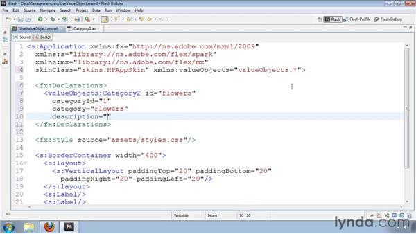 Using value objects in MXML: Flash Builder 4 and Flex 4 Essential Training