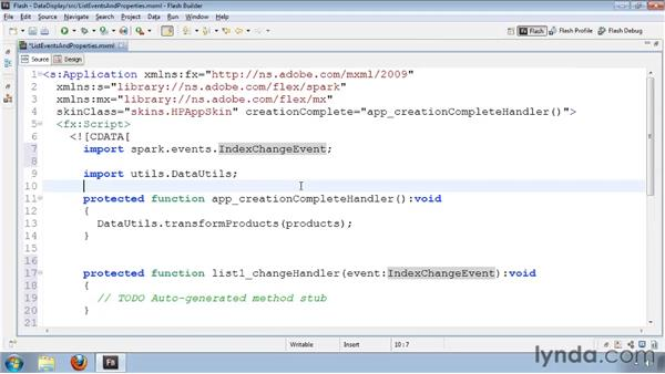 Working with List control events and properties: Flash Builder 4 and Flex 4 Essential Training