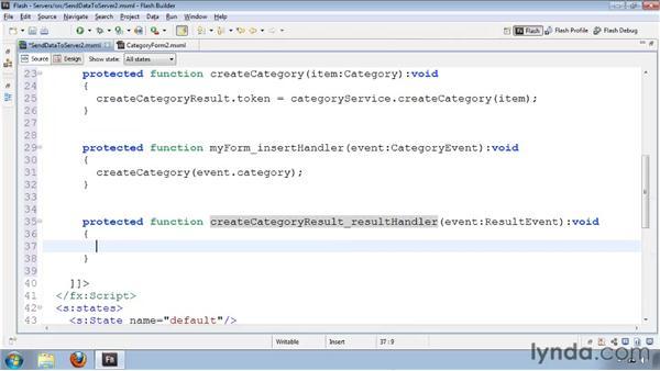Sending data to the server: Flash Builder 4 and Flex 4 Essential Training