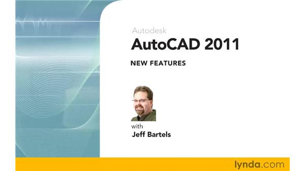 Goodbye: AutoCAD 2011 New Features