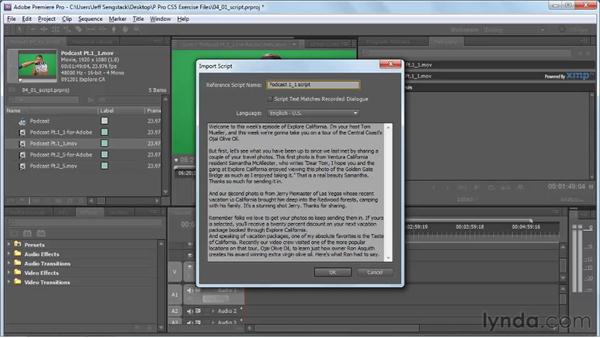 Enhancing speech analysis by using a reference script: Premiere Pro CS5 New Features