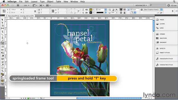 Working with spring-loaded tool shortcuts: InDesign CS5 Essential Training