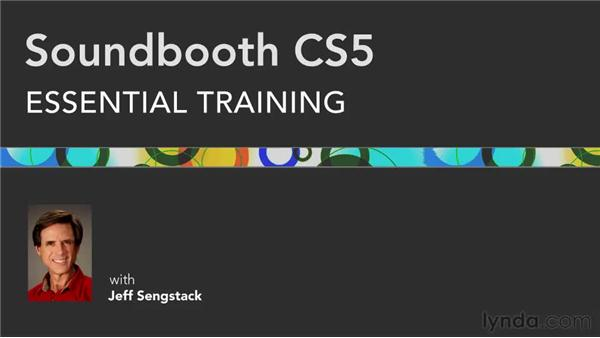 Goodbye: Soundbooth CS5 Essential Training