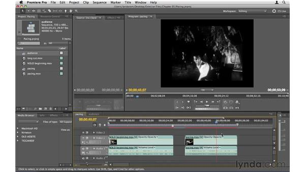 The pacing of edits: Premiere Pro CS5 Essential Training