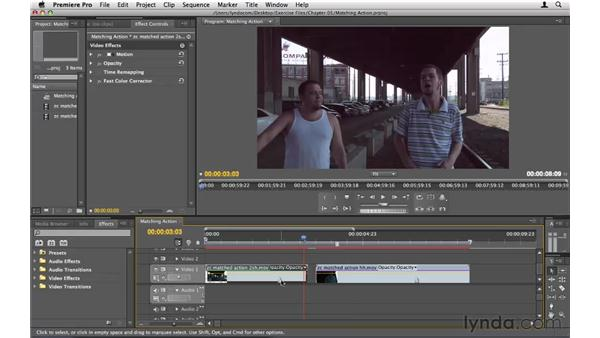 Matching action: Premiere Pro CS5 Essential Training