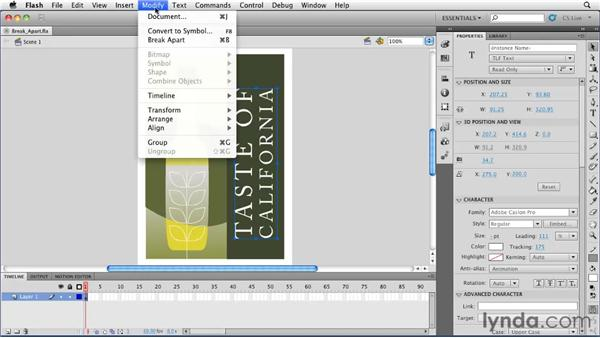 Using the Break Apart command to convert text to fills: Flash Professional CS5 Essential Training