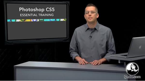 Welcome: Photoshop CS5 Essential Training