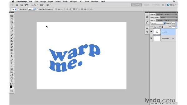 Warping type: Photoshop CS5 Essential Training