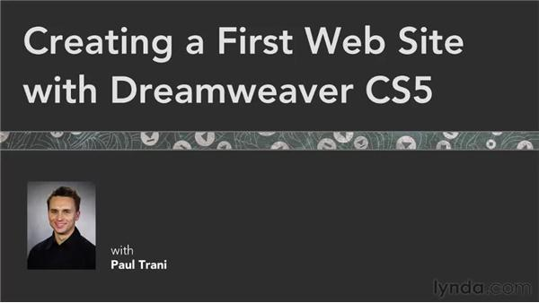 Goodbye: Creating a First Web Site with Dreamweaver CS5