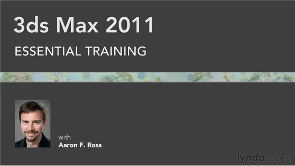 Goodbye: 3ds Max 2011 Essential Training