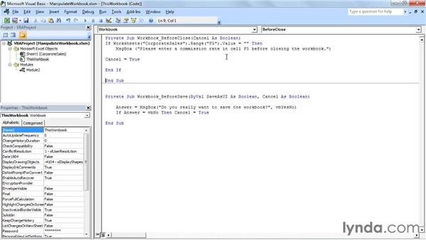 Running a procedure when you open, close, or save a workbook: Up and Running with VBA in Excel