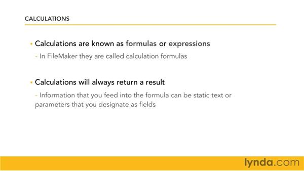 Defining calculations: FileMaker Pro 11 Essential Training