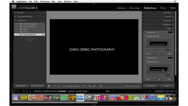 Creating titles for the slideshow: Lightroom 3 Essential Training