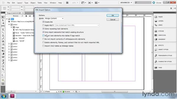 Importing XML into InDesign: InDesign CS5: Dynamic Publishing Workflows in XML