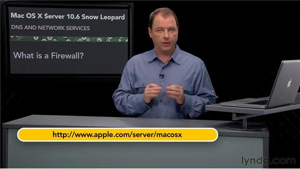 What is a firewall and how does it fit into your server puzzle?: Mac OS X Server 10.6 Snow Leopard: DNS and Network Services