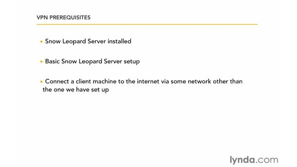 VPN prerequisites: Mac OS X Server 10.6 Snow Leopard: DNS and Network Services