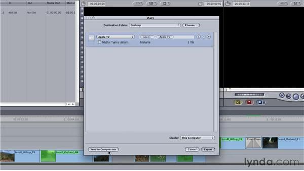 Accessing the power of Compressor through the Share menu in Final Cut: Final Cut Studio: Round-Tripping