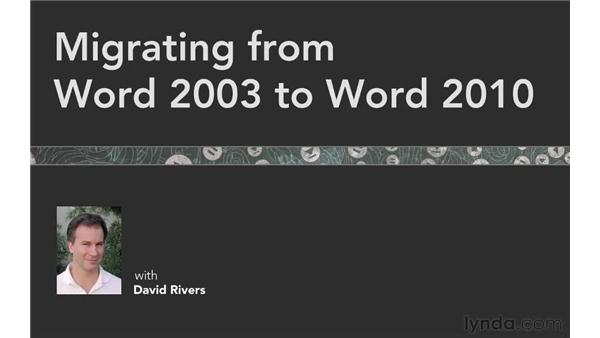 Goodbye: Migrating from Word 2003 to Word 2010