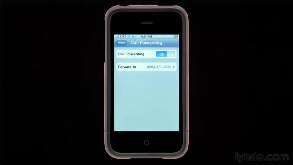 Forwarding your calls: iPhone and iPod touch iOS 4 Essential Training
