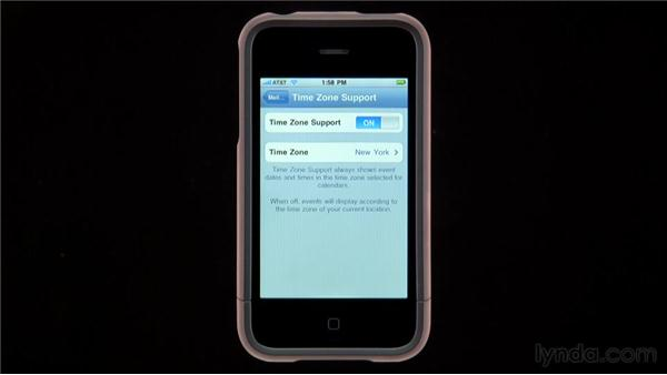 Setting Time Zone support: iPhone and iPod touch iOS 4 Essential Training