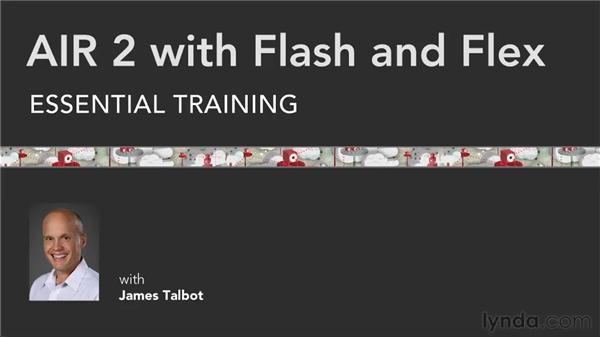 Goodbye: AIR 2 with Flash and Flex Essential Training