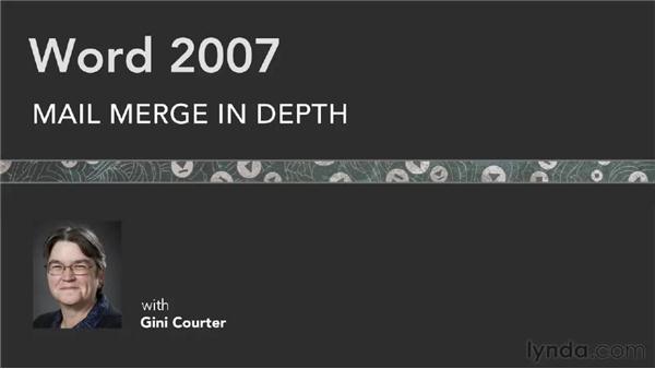 Goodbye: Word 2007: Mail Merge in Depth
