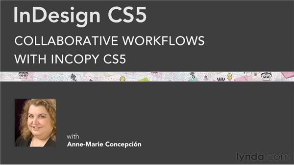 Goodbye: Collaborative Workflows with InDesign and InCopy